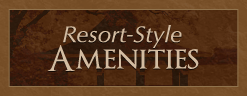 Resort-Style Amenities